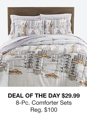 Deal of the Day $29.99 8-pices, Comforter Sets Reg. $100