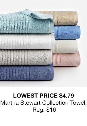 Lowest Price $4.79 Martha Stewarts Collection Towel, Reg. $16