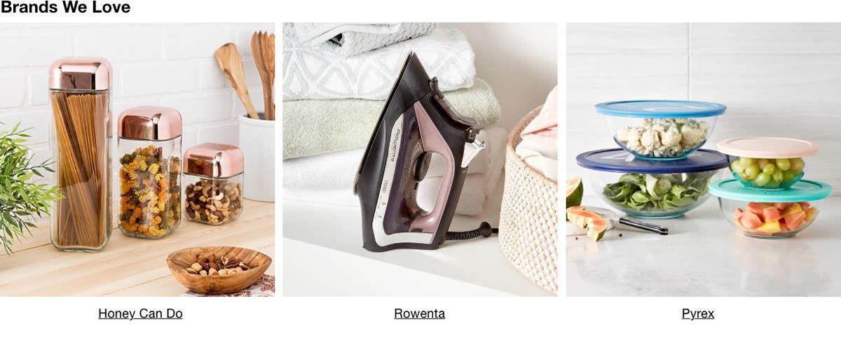 Brands We Love, Honey Can Do, Rowenta, Pyrex
