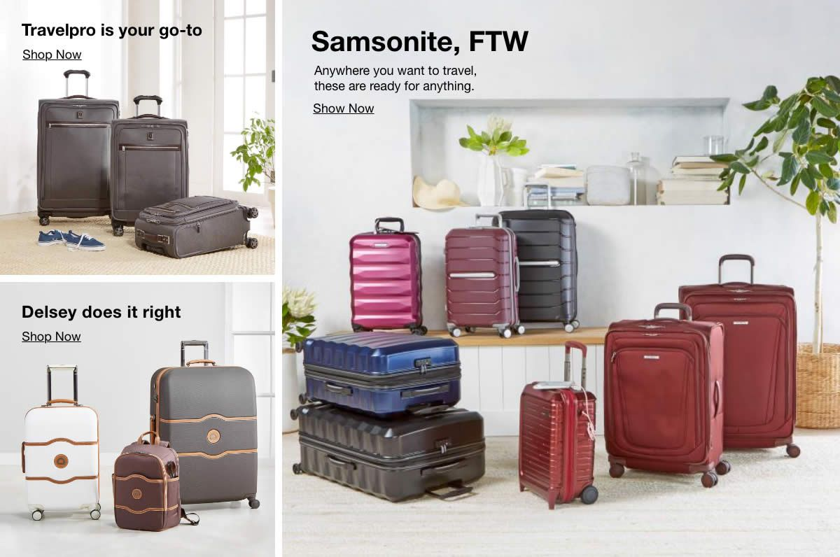 Travelpro is your go-to, Delsey does it right, Samsonite, FTW