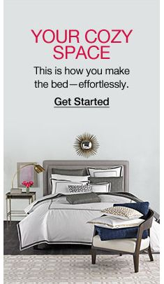 Your Cozy Space, This is how you make the bed-effortlessly, Get Started