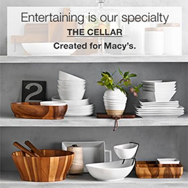 Entertaining is our specialty, The Cellar, Created for Macy's