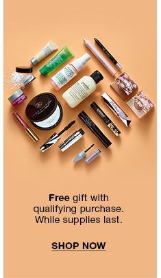 Free gift with qualifying purchase while supplies last, Shop Now