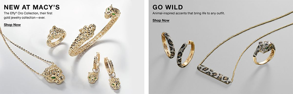 New at Macy's, The Effy Oro Collection, their first gold jewelry collection-ever, Shop Now, Go Wild, Animal-inspired accents that bring life to any outfit, Shop Now