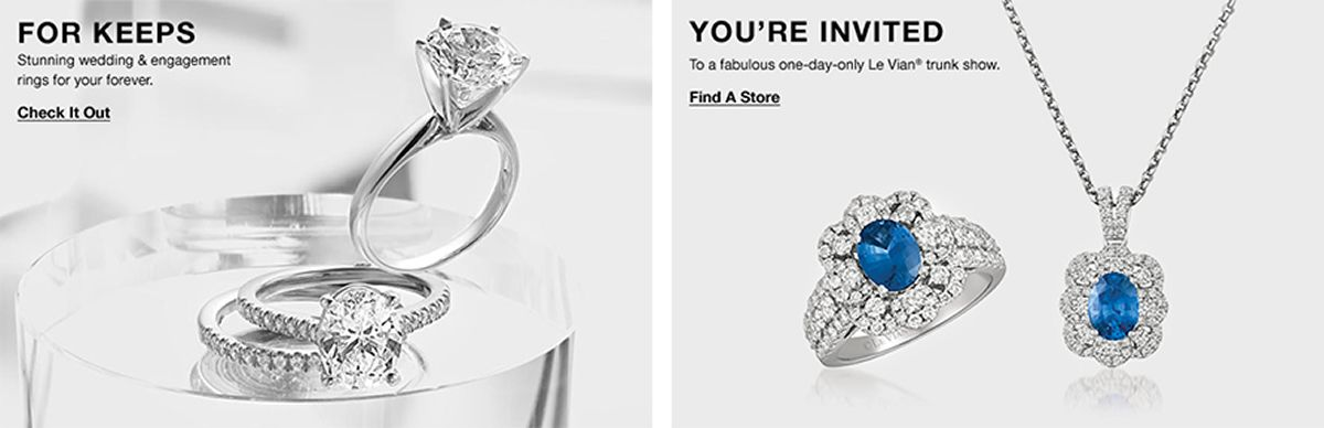 For Keeps, Stunning wedding and engagement rings for your forever, Check it Out, You're Invited, To a fabulous one-day-only Le Vian trunk show, Find a Store