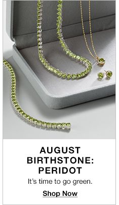 August Birthstone: Peridot, It's time to go green, Shop Now