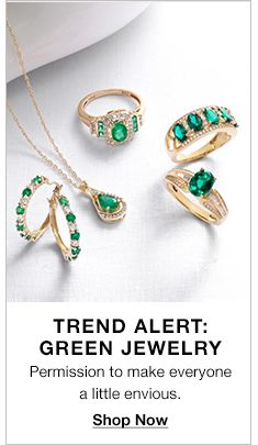 Trend Alert: Green Jewelry, Permission to make everyone a little envious, Shop Now