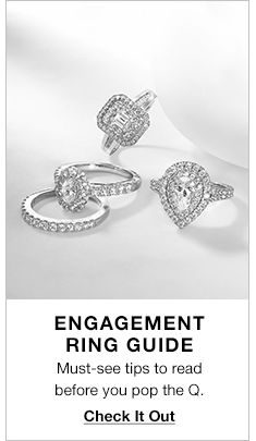 Engagement Ring Guide, Must-see tips to read before you pop the Q, Check it Out