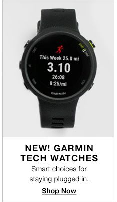 New! Garmin Tech Watches, Smart choices for staying plugged in, Shop Now