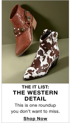 The It List: The Western Detail, This is one roundup you don't want to miss, Shop Now