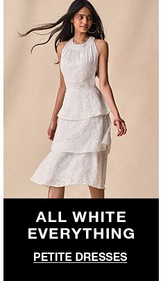 All White Everything, Petite Dresses