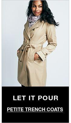 Let it Pour, Petite Trench Coats