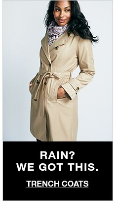 Rain? We Got This, Trench Coats
