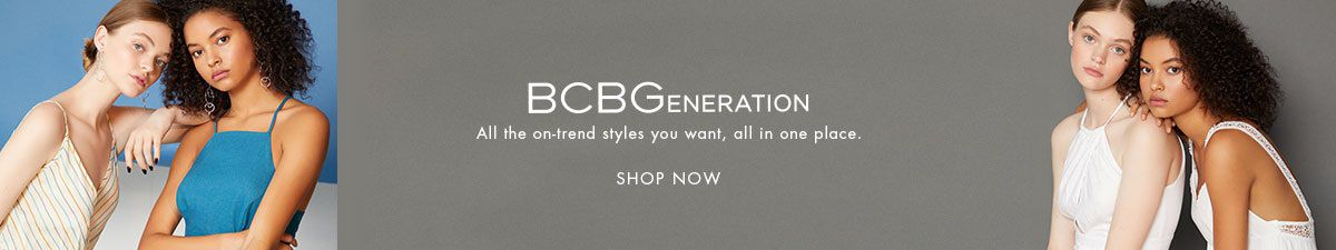 BCBGeneration, All the on-trend styles you want, all in one place, Shop Now