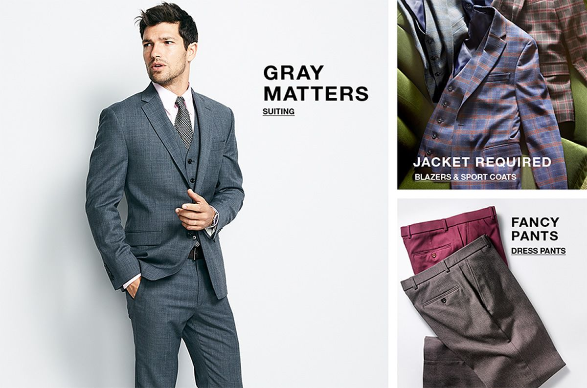 Gray Matters, Suiting, Jacket Required, Blazers and Sport Coats, Fancy Pants, Dress Pants