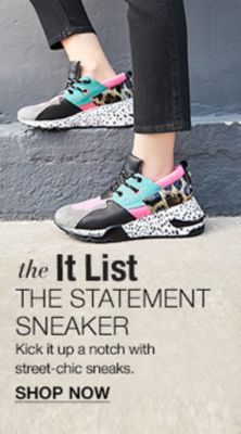 The it List, The Statement Sneaker, Kick it up a notch with street-chic sneaks, Shop Now