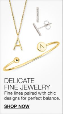 Delicate Fine Jewelry, Fine lines paired with chic designs for perfect balance, Shop Now