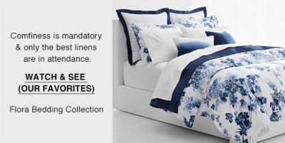Comfiness is mandatory and only the best linens are in attendance, Watch and See (Our Favorites) Flora Bedding Collection