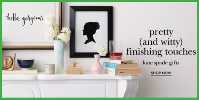 Hello Gorgeous, Pretty (and witty) finishing touches kate spade gifts,Shop Now