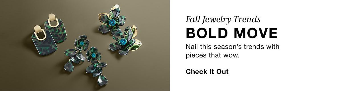 Fall Jewelry Trends, Bold Move, Nail this season's trends with pieces that wow, Check It Out