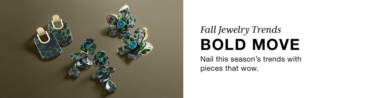 Fall Jewelry Trends, Bold Move, Nail this season's trends with pieces that wow