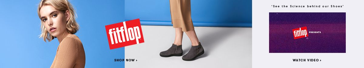Fitflop, Shop Now, See the science behind our Shoes, Watch Video