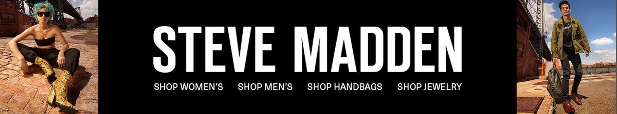 Steve Madden, Shop Women's, Shop Men's, Shop Handbags, Shop Jewelry