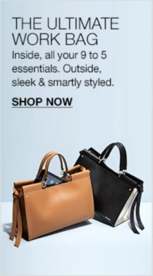 The Ultimate Work Bag, Inside, all your 9 to 5 essentials, Outside sleek and smartly styled, Shop Now