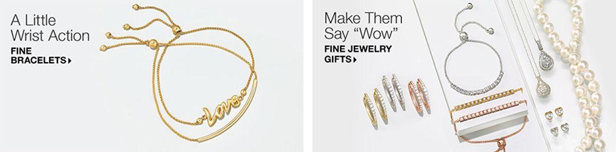A Little Wrist Action Fine Bracelets Make Them Say Wow