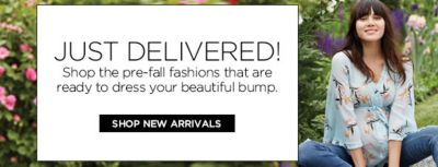 Just Delivered! Shop the pre-fall fashions that are ready to dress your beautiful bump, Shop New Arrivals