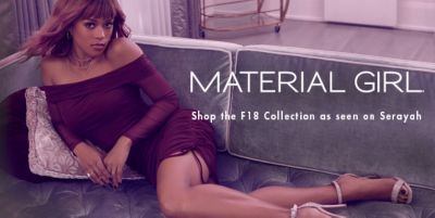 Material Girl, Shop the F18 Collection as seen on Serayah