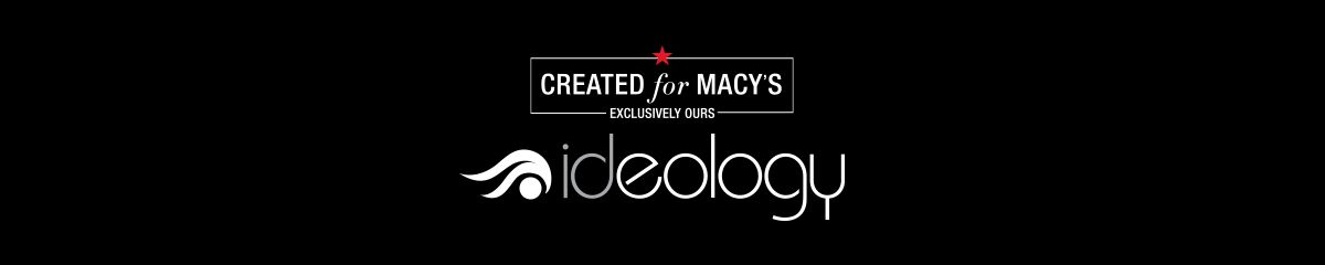 Created for Macy's, Exclusively Ours, Ideology