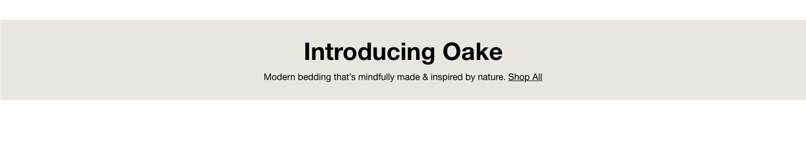 Introducing Oake