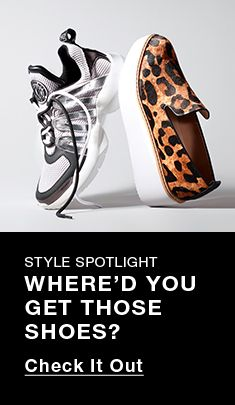 Style Spotlight, Where'd You Get Those Shoes?, Check it Out