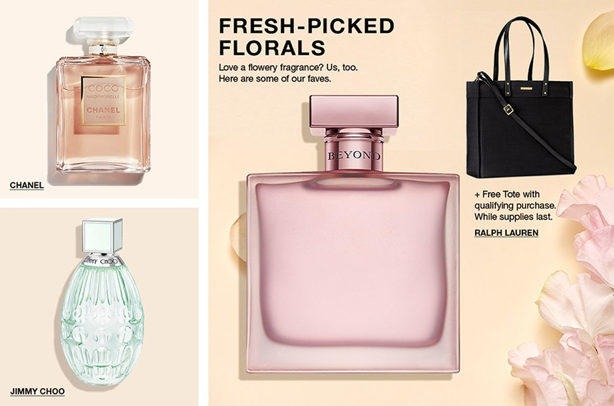 Chanel, Jimmy Choo, Fresh-Picked Florals, Love a flowery fragrance? Us, too, Here are some of our faves + Free Tote with qualifying purchase, While supplies last, Ralph Lauren
