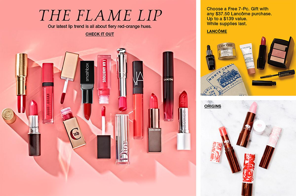 The Flame Lip, Our latest lip trend is all about fiery red-orange hues, Check it Out, Choose a Free 7-pc, Gift with any $37.50 Lancome purchase, While supplies last, Lancome, Origins