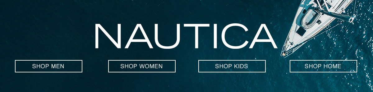 Nautica, Shop Men, Shop Women, Shop Kids, Shop Home