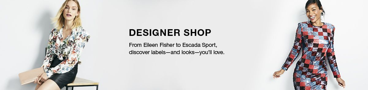 Designer Shop, From Eileen Fisher to Escada Sport, discover labels-and looks-you'll love