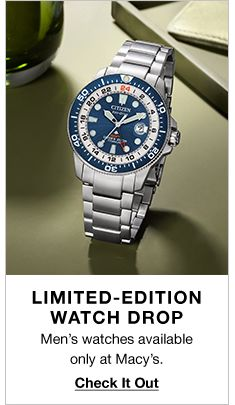 Limited-Edition Watch Drop, Men's watches available only at Macy's, Check it Out