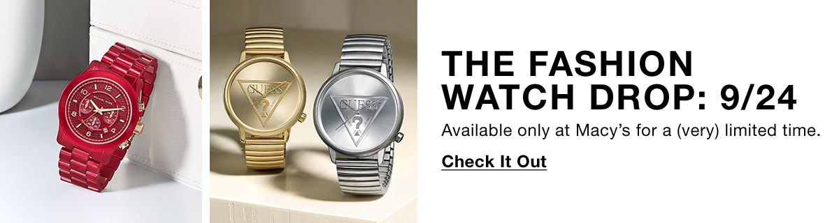The Fashion Watch Drop: 9/24, Available only at Macy's for a (very) limited time, Check it Out