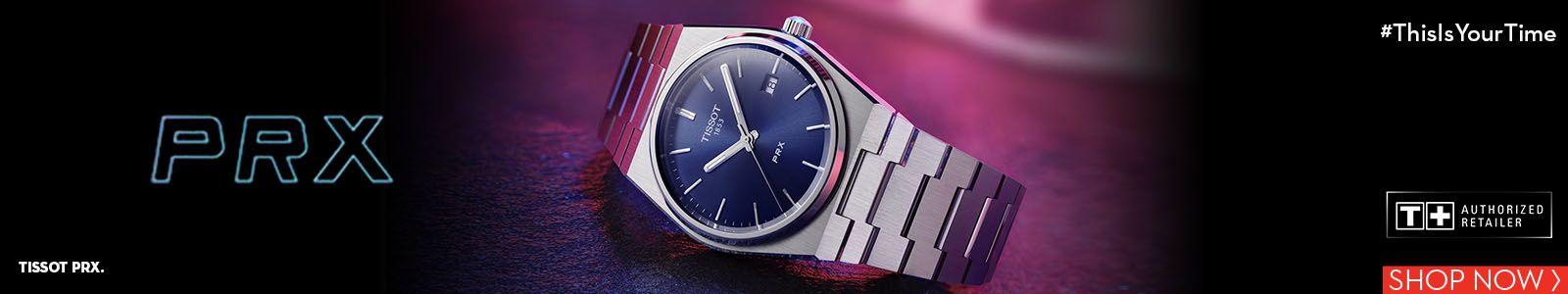 Prx, Tissot Prx, #Thisis Your Time, Shop Now