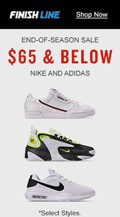 Finishline, Shop Now, End-of-Season Sale, $65 and Below Nike And Adidas, Select Styles