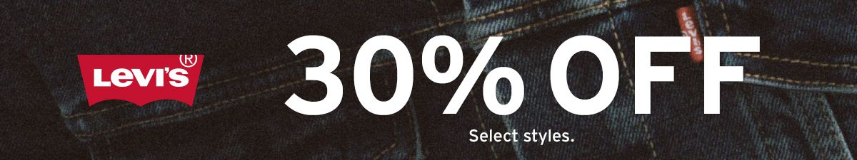 Levi's 30 percent off, Select styles