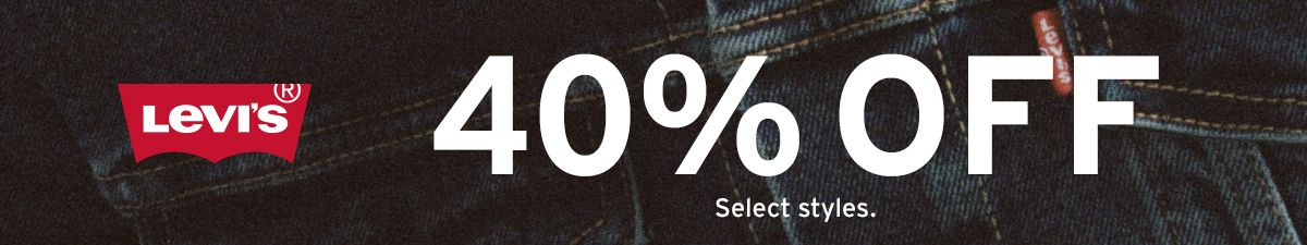 Levi's 40 percent off, Select styles