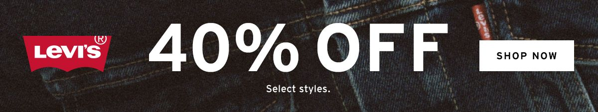 Levi's 40 percent off, Shop Now