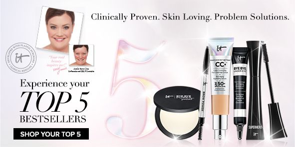Clinically Proven, Skin Loving, Problem Solutions, It cosmetics, Experience your Top 5 Best Sellers, Shop Your Top 5