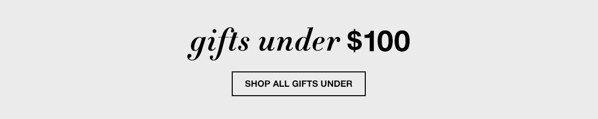 Gifts Under $100, Shop all Gifts Under