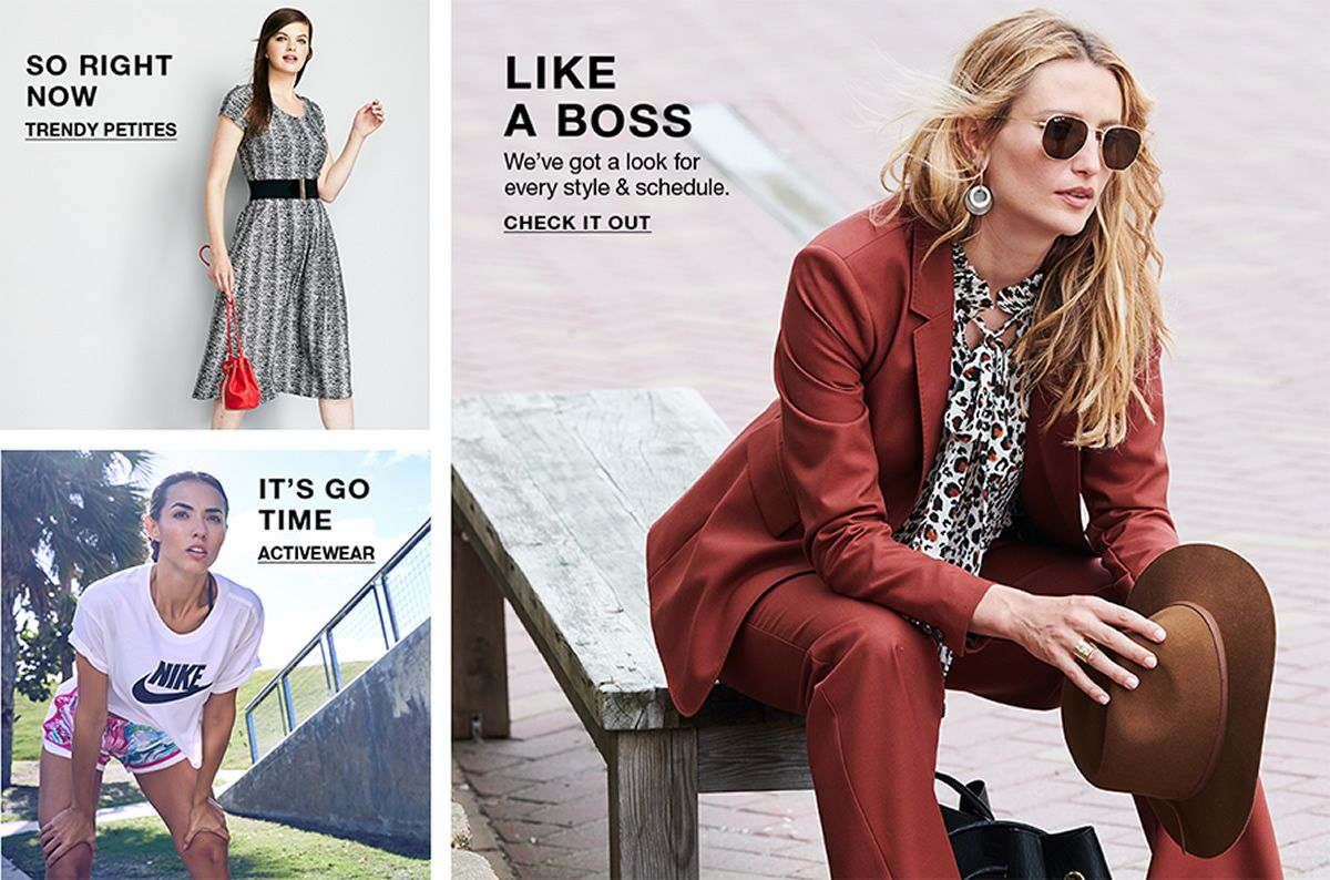 So Right Now, Trendy Petites, It's Go Time, Activewear, Like a Boss, We've got a look for every style and schedule, Check It Out