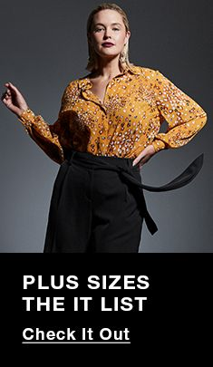 Plus Sizes the it List, Check it out