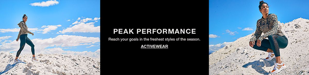 Peak Performance, Reach your goals in the freshest styles of the season, Activewear